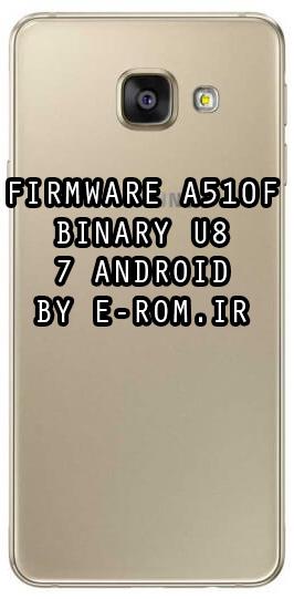 Samsung : فایل فلش فارسی A510F اندروید 7.0