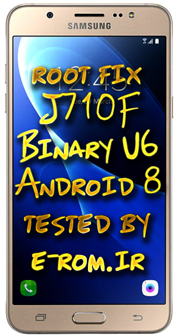 Samsung : فایل روت J710F باینریU6 اندروید 8.1.0