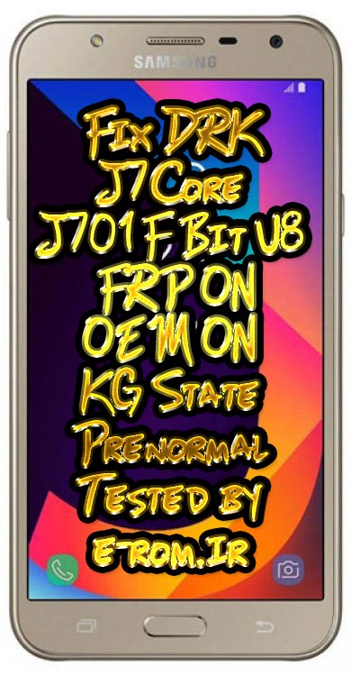 Samsung : حل مشکل DRK J701F U8 در حالت FRP OEM ON تضمینی