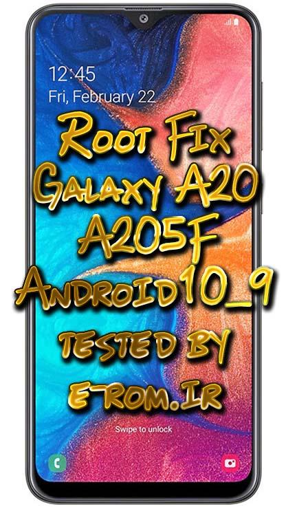 Samsung : فایل و آموزش روت A20 A205F اندروید 9 و 10 تا باینری 9